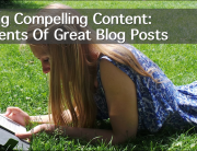 Creating compelling content: 5 elements of great blog posts