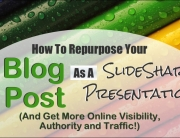 How To Repurpose Your Blog Post As A SlideShare Presentation