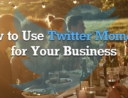 How to Use Twitter Moments in Your Business