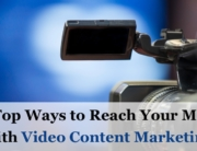 10+ Ways to Reach Your Market with Video Content Marketing